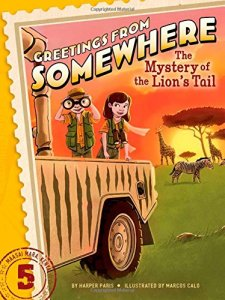 The Mystery of the Lion's Tail (Greetings from Somewhere) by Harper Paris| wearewordnerds.com