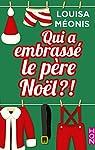 Qui a embrassé le père Noël ?!