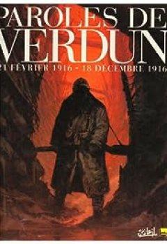 Livres Couvertures de 21 Février 1916 18 Décembre 1916, Paroles De Verdun : Ou Le Jeu De L'oie En BD