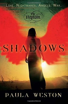 Shadows: The Rephaim, Book 1 by Paula Weston| wearewordnerds.com