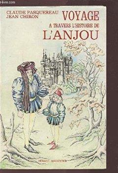 Livres Couvertures de Voyage à travers l'histoire de l'Anjou