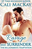 Ravage and Surrender (The Billionaire's Temptation- The Foley Family Book 1)