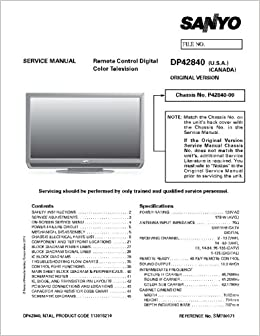 SANYO DP42840 service manual with schematics: SANYO