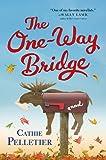 The One-Way Bridge: A Novel