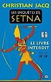 Les enquêtes de Setna, tome 2 : Le livre interdit
