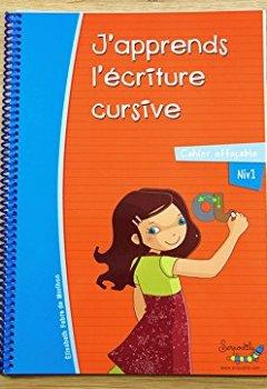 Livres Couvertures de Cahier d'écriture cursive effaçable : J'apprends l'écriture cursive
