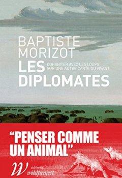 Livres Couvertures de Les Diplomates, Cohabiter avec les loups sur une nouvelle carte du vivant