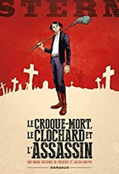 Livres Couvertures de Stern, Tome 1 : Le Croque Mort, Le Clochard Et L'assassin