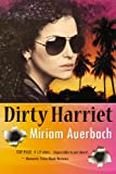 Dirty Harriet (Dirty Harriet Mystery Series)