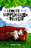 The League for the Suppression of Celery