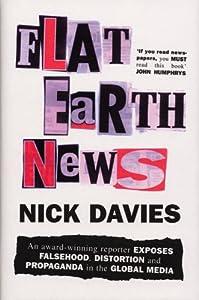 "Cover of ""Flat Earth News: An Award-Winni..."