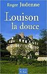 Louison la Douce