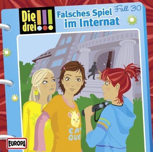Die drei !!! (30) Falsches Spiel im Internat (Europa)