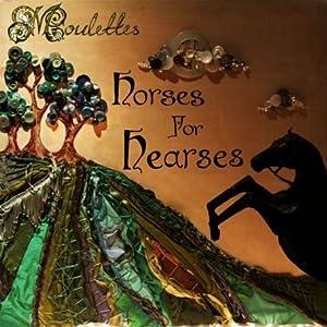 Horses for Hearses