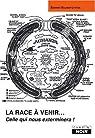 La race à venir