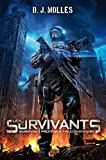 Les Survivants, tome 1 : Survivre, protéger, reconstruire par D.J. Molles