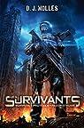 Les Survivants, tome 1 : Survivre, protéger, reconstruire