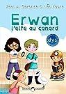 Erwan, l'elfe au canard