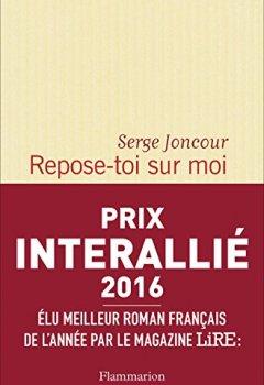 Livres Couvertures de Repose-toi sur moi - Prix Interallié 2016