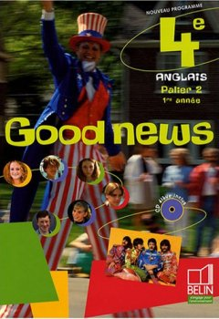 Livres Couvertures de Anglais 4e Good News (1CD audio)