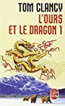 L'Ours et le Dragon, tome 1