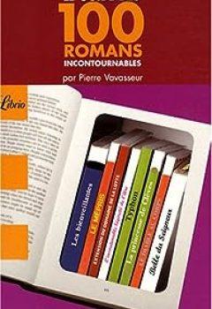 Livres Couvertures de Le Guide Des 100 Romans Incontournables
