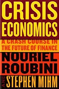 "Cover of ""Crisis Economics: A Crash Cours..."