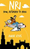 NRI : Now, Returned to India (Amol Dixit Series Book 1)