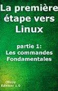 La première étape vers Linux partie 1: les commandes fondamentales