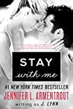 Stay with Me: A Novel (Wait for You Book 3)