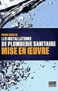 Les installations de plomberie sanitaire : Mise en oeuvre