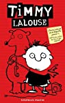 Timmy Lalouse, Tome 1