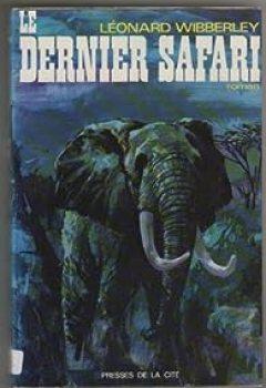 Livres Couvertures de Le Dernier Safari