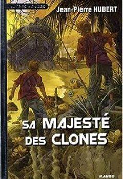 Livres Couvertures de Sa Majesté Des Clones
