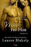 Melt For Him (Entangled Brazen) (Fighting Fire)