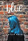 Blue : La couleur de mes secrets