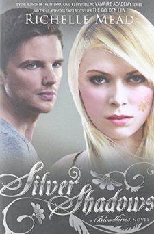 Silver Shadows: A Bloodlines Novel by Richelle Mead| wearewordnerds.com