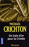 Train d'or pour la Crimée