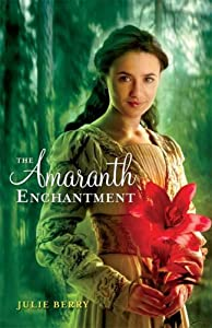 "Cover of ""The Amaranth Enchantment"""