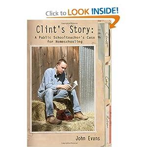 Clint's Story: A Public Schoolteacher's Case for Homeschooling
