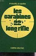 Les Carabines 22 long rifle : à la chasse et au tir