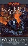 Lancedragon - Légendes de Lancedragon, tome 2 : La Guerre des jumeaux