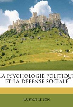 Livres Couvertures de La Psychologie Politique Et La Defense Sociale
