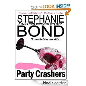Party Crashers Stephanie Bond
