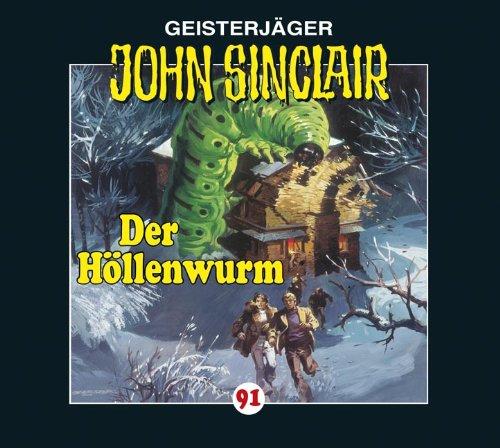 John Sinclair (91) Der Höllenwurm (Lübbe Audio)