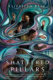 Shattered Pillars (The Eternal Sky) by Elizabeth Bear| wearewordnerds.com