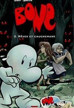 Livres Couvertures de Bone, Tome 3 : Rêves Et Cauchemars