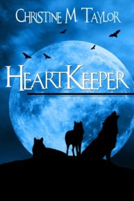HeartKeeper, by Christine M Taylor