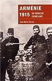 Arménie 1915 : Un génocide exemplaire par Carzou
