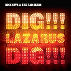 51bmxenLCKL. SL500 AA240  Album Review: Nick Cave and the Bad Seeds   Dig!!! Lazarus, Dig!!!